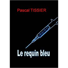 Le requin bleu (French Edition)