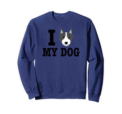 I Love My Dog American Bulldog Sweatshirt