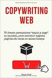 """Copywriting web: 70 frases persuasivas """"copia y pega"""" en español ..."""
