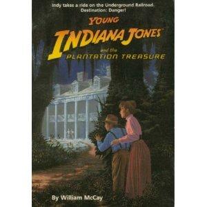 Young Indiana Jones and the Plantation Treasure (Young Indiana Jones, Book 1)