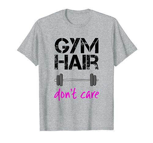 Workout T-Shirt Saying Gym Hair Don't Care Fitness Shirt ()