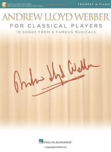 Andrew Lloyd Webber for Classical Players - Trumpet and Piano: With online audio of piano accompaniments ()