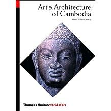 Art and Architecture of Cambodia