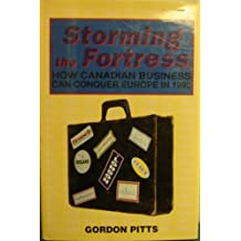 Storming the fortress: How Canadian business can conquer Europe in 1992