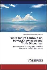 foucault truth and power essay