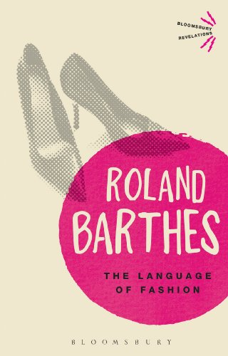The Language of Fashion (Bloomsbury Revelations) by Bloomsbury Academic