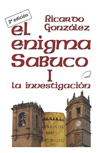 El enigma Sabuco I: La investigación: Amazon.es: González López ...