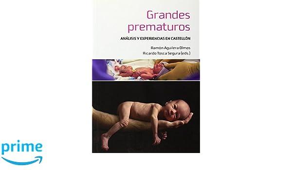 Grandes prematuros: Análisis y experiencias en Castellón ...