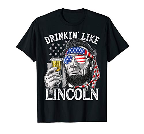 (4th of July Shirts for Men Drinking Like Lincoln Abraham Tee )