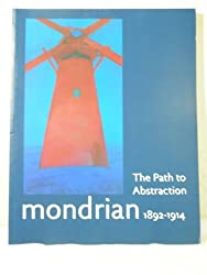 Mondrian 1892-1914: The Path to Abstraction