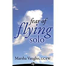 Fear of Flying Solo: Recovery from Divorce
