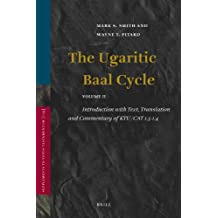 2: The Ugaritic Baal Cycle (SUPPLEMENTS TO VETUS TESTAMENTUM)