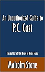 An Unauthorized Guide to P.C. Cast: The Author of the House of Night Series [Article]