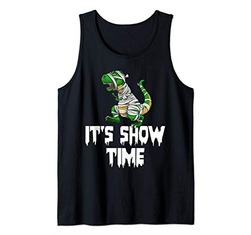 It's Show Time Mummy Trex Halloween Horror Scary Tank Top