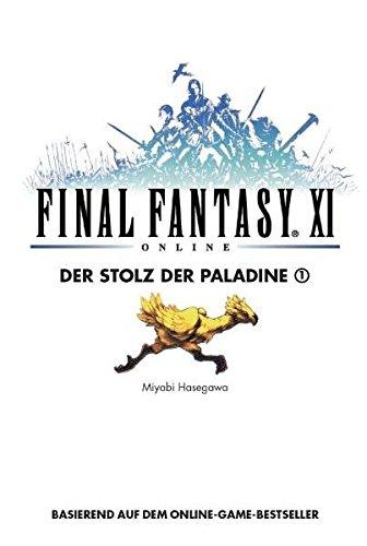 Final Fantasy XI, Bd.8 : Der Stolz der Paladine 1