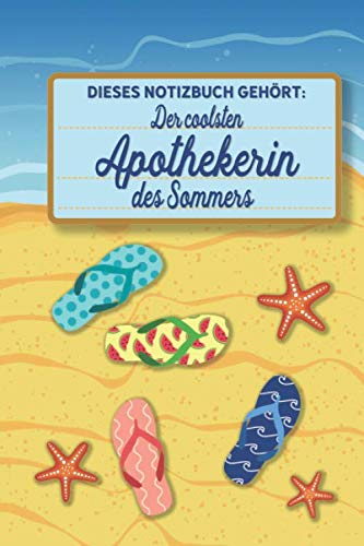 Dieses Notizbuch gehört der coolsten Apothekerin des Sommers: blanko A5 Notizbuch liniert mit über 100 Seiten Geschenkidee - Strand und Sommer Softcover (German Edition) (Zeichen Brille)
