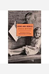 BY Mitford, Jessica ( Author ) [{ Hons and Rebels (New York Review Books Classics) By Mitford, Jessica ( Author ) Sep - 30- 2004 ( Paperback ) } ] Paperback