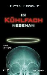 Im Kühlfach nebenan: Roman (German Edition)