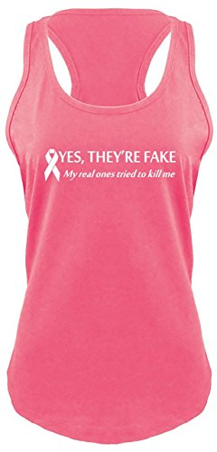 Ladies Racerback Tank Yes They're Fake My Real Ones Tried Kill Me Breast Cancer Hot Pink with White Print M (Ladies Breast Pink)