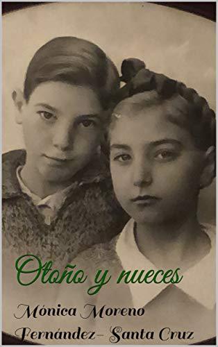Otoño y nueces por Mónica Moreno Fernández- Santa Cruz