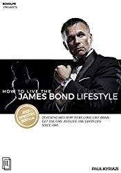 How to Live the James Bond Lifestyle: SPECTRE EDITION: The Complete Seminar