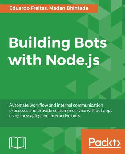 Building Bots with Node.js