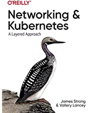 Networking and Kubernetes: A Layered Approach