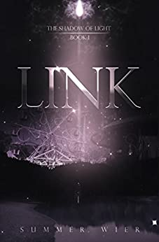 Link (The Shadow of Light Book 1) by [Wier, Summer]