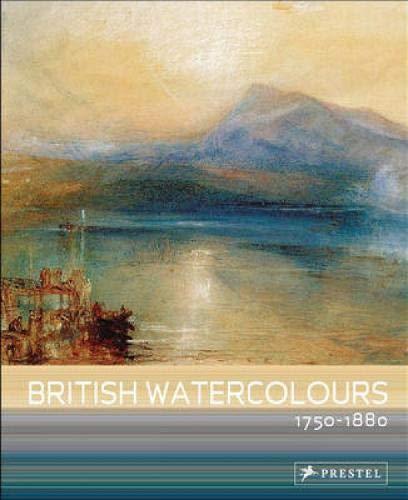 British Watercolours: 1750-1880 pdf epub