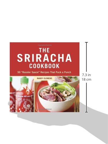 The-Sriracha-Cookbook-50-Rooster-Sauce-Recipes-that-Pack-a-Punch