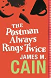 The Postman Always Rings Twice by James M. Cain (2005-03-24)