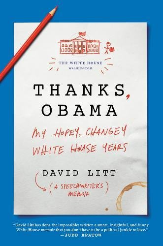 Thanks, Obama: My Hopey, Changey White House Years cover