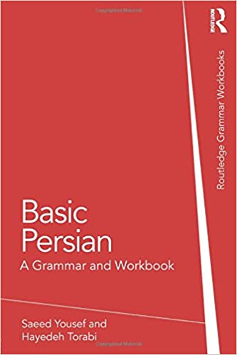 Basic persian a grammar and workbook grammar workbooks saeed basic persian a grammar and workbook grammar workbooks saeed yousef hayedeh torabi 9780415616522 amazon books fandeluxe Images