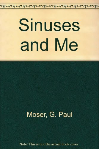 Sinuses and Me