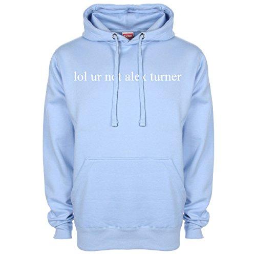 Lol Ur Not Alex Turner Hoodie - LightBlue - XX-Large (48-50 inches) (Alex Turner Sweatshirt)