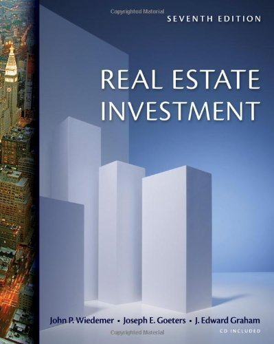 Real Estate Investment (with CD-ROM) 7th (seventh) Edition by Wiedemer, John P., Goeters, Joseph E., Graham, J. Edward [2010] by South-Western Educational Pub