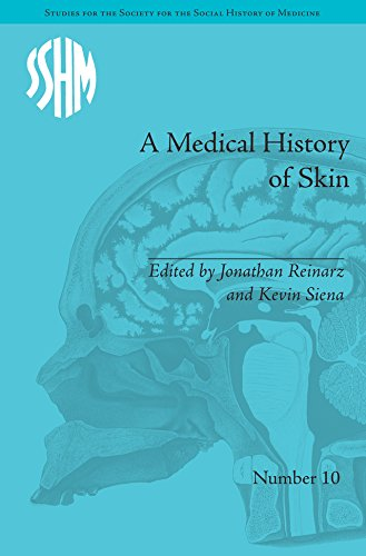 Download A Medical History of Skin: Scratching the Surface (Studies for the Society for the Social HIST of Medicine) Pdf