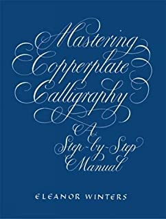 Mastering Copperplate Calligraphy: A Step-by-Step Manual (Lettering, Calligraphy, Typography) (0486409511) | Amazon Products
