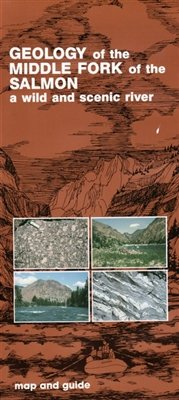 (Map, Geology of the Middle Fork of the Salmon Wild & Scenic River)