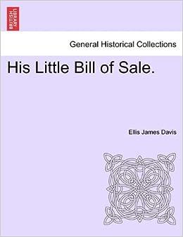 amazon his little bill of sale ellis james davis world