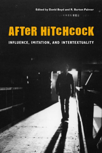 After Hitchcock: Influence, Imitation, and Intertextuality por David Boyd