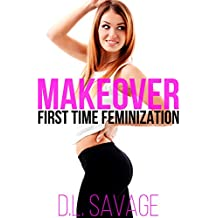 Makeover: First Time Feminization