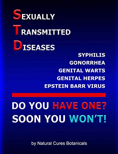 Sexually Transmitted Diseases: Natural Treatments for Gonorrhea