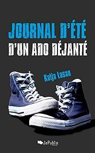 Journal d'été d'un ado déjanté par Katja Lasan