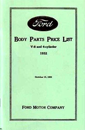 COMPLETE & UNABRIDGED 1932 FORD MODEL A FACTORY BODY PARTS & PRICE LIST MANUAL - FOR V-8 & 4-Cyilinder Tudor Sedan, Roadster, Coupe, Fordor Sedan, Phaeton, Cabriolet, Victoria. (Fender Bracket Bolts)