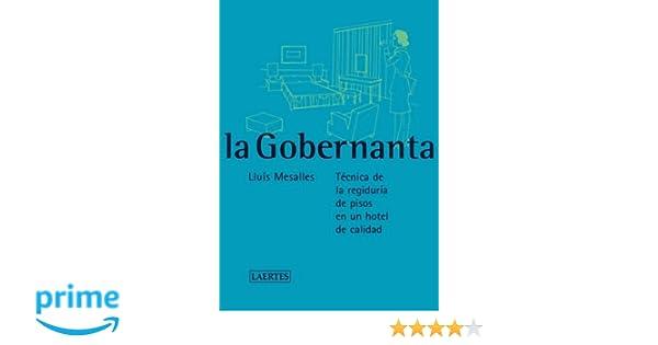 La Gobernanta (4ª Reimpresión) (Laertes Enseñanza): Amazon.es: Lluís Mesalles Canals: Libros