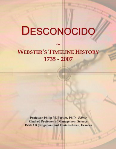 Desconocido: Webster's Timeline History, 1735 - 2007