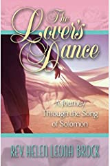The Lover's Dance: A Journey Through the Song of Solomon Paperback