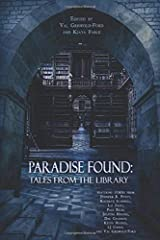 Paradise Found: Tales from the Library Paperback