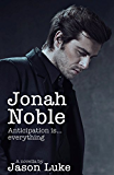 Jonah Noble - Anticipation is everything (Interview with a Master Book 3)